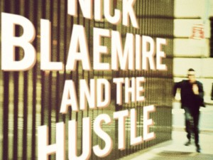 Nick Blaemire and The Hustle
